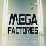 Суперсооружения - Мегазаводы